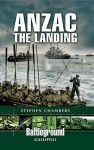 Anzac the Landing - Stephen Chambers