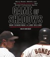 Game of Shadows - Mark Fainaru-Wada, Lance Williams, Arnie Mazer