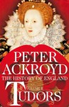 Tudors: A History of England Volume 2 (History of England Vol 2) - Peter Ackroyd