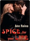 Spice for your Life - Ann Raina
