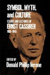 Symbol, Myth, and Culture: Essays and Lectures of Ernst Cassirer, 1935-1945 - Ernst Cassirer, Donald Phillip Verene