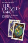The Crowley Tarot: The Handbook to the Cards - Akron, Hajo Banzhaf, Aleister Crowley, Frieda Harris, Christine M. Grimm
