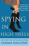Spying in High Heels (High Heels Mysteries) - Gemma Halliday