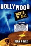 Hollywood: Warts 'n' All! - Alan Royle, Trafford Publishing