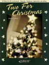 Two for Christmas: 16 Duets for BC Instruments - Bassoon, Trombone, Euphonium and Others - James Curnow