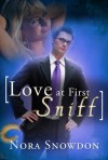 Love at First Sniff - Nora Snowdon