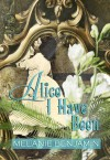Alice I Have Been (Platinum Readers Circle (Center Point)) - Melanie Benjamin
