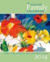 2010 Polestar Family Calendar: A Family Time Planner & Home-Management Guide - Ruth Porter, Rob Campbell