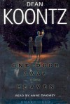 One Door Away From Heaven - Anne Twomey, Dean Koontz