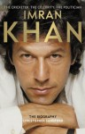 Imran Khan: The Cricketer, The Celebrity, The Politician - Christopher Sandford