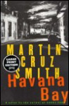 Havana Bay (Arkady Renko Series #4) - Martin Cruz Smith