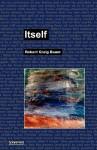 Itself - Robert Craig Baum, Wolfgang Schirmacher
