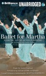 Ballet for Martha: Making Appalachian Spring - Jan Greenberg, Sandra Jordan