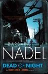Dead of Night (Cetin Ikmen, #14) - Barbara Nadel