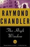 The High Window: A Novel - Raymond Chandler