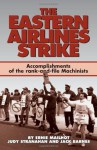 The Eastern Airlines Strike: Accomplishments of the Rank-And-File Machinists and Gains for the Labor Movement - Ernie Mailhot, Jack Barnes