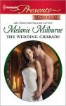 The Wedding Charade - Melanie Milburne