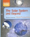 The Solar System and Beyond - Gerard Cheshire