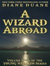 A Wizard Abroad, International Edition (Young Wizards) - Diane Duane