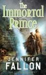 The Immortal Prince - Jennifer Fallon