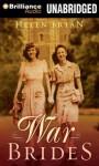 War Brides - Helen Bryan, Tavia Gilbert