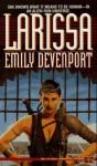 Larissa - Emily Devenport