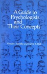 A Guide to Psychologists & Their Concepts (Series of Books in Psychology) - Vernon J. Nordby