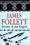 Return of the Eagles - James Follett