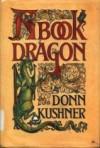 A Book Dragon - Donn Kushner