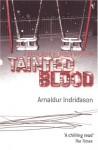 Tainted Blood - Arnaldur Indriðason, Bernard Scudder