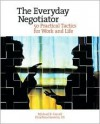 Everyday Negotiator - Michael R. Carrell, Christina Heavrin
