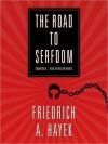 The Road to Serfdom (MP3 Book) - Friedrich A. von Hayek, William Hughes