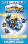 Skylanders Mask of Power: Lightning Rod Faces the Cyclops Queen: Book 3 - Onk Beakman