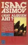 ¿Hay alguien ahí? - Isaac Asimov, Miguel Giménez Sales
