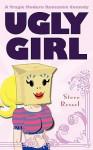 Ugly Girl - Steve Ressel