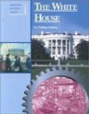 Building History - The White House (Building History) - Nathan Aaseng