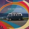 VW Bus: Road to Freedom [With 2 CDs] - Jos Bendinelli Negrone