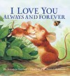 I Love You Always and Forever - Jonathan Emmett, Daniel Howarth