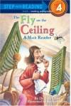 The Fly on the Ceiling: a Math Myth - Julie Glass, Richard Walz