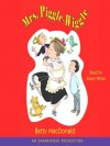 Mrs. Piggle-Wiggle - Betty MacDonald, Karen White