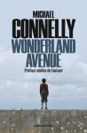 Wonderland Avenue:Préface inédite de l'auteur (Cal-Lévy- R. Pépin) (French Edition) - Michael Connelly, Robert Pépin