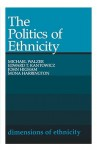 The Politics of Ethnicity - John Higham, Michael Walzer