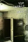 The Canals of Mars: A Memoir - Gary Fincke