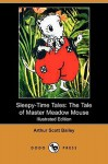 The Tale of Master Meadow Mouse - Arthur Scott Bailey, Eleanor Fagan