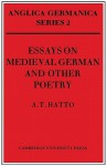 Essays on Medieval German and Other Poetry - A.T. Hatto