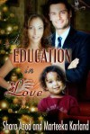 An Education in Love - Marteeka Karland, Shara Azod