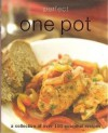 Perfect one pot : a collection of over 100 essential recipes - Parragon Books
