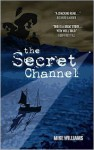 The Secret Channel - Mike Williams