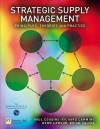 Strategic Supply Management: Principles, Theories and Practice - Paul Cousins, Richard Lamming