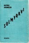 Sólmyrkvi - Matthías Johannessen